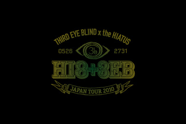 Third Eye Blind × the HIATUS JAPAN TOUR 2010